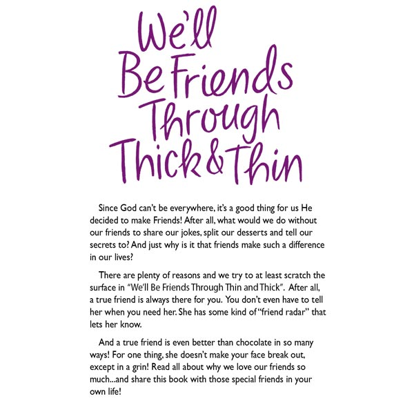 """We'll Be Friends Through Thick and Thin"" - View 5"