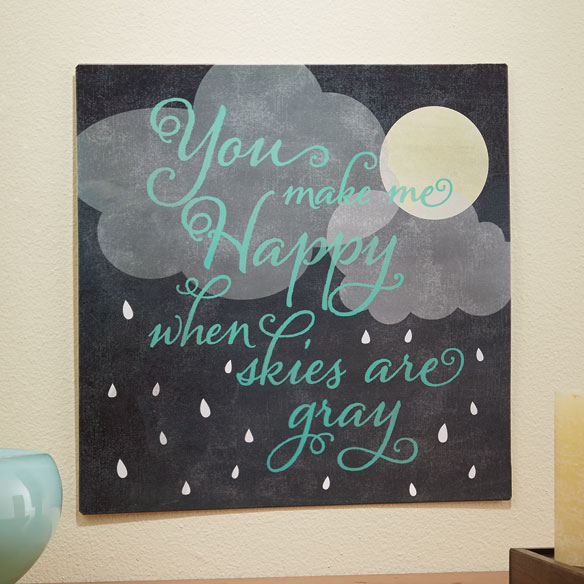 """You Make Me Happy"" Wall Plaque"