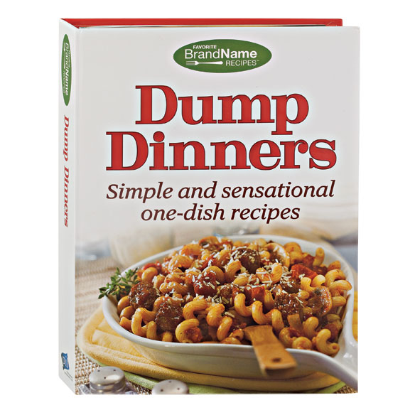 Dump Dinners Cookbook - View 1